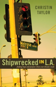 Shipwrecked in LA